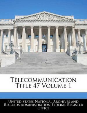 Telecommunication Title 47 Volume 1