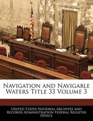 Navigation and Navigable Waters Title 33 Volume 3