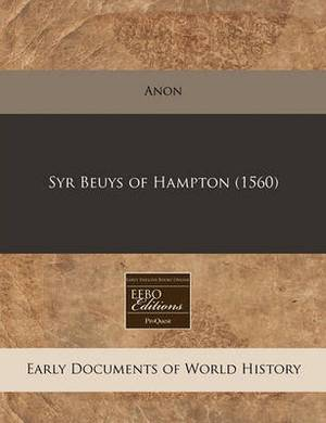 Syr Beuys of Hampton (1560)