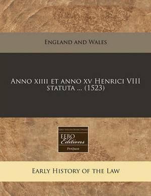 Anno XIIII Et Anno XV Henrici VIII Statuta ... (1523)