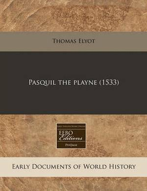Pasquil the Playne (1533)