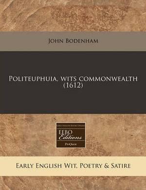 Politeuphuia, Wits Commonwealth (1612)
