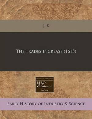 The Trades Increase (1615)