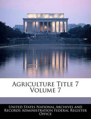 Agriculture Title 7 Volume 7