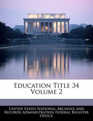 Education Title 34 Volume 2