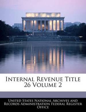 Internal Revenue Title 26 Volume 2