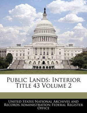 Public Lands: Interior Title 43 Volume 2