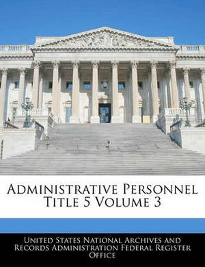 Administrative Personnel Title 5 Volume 3