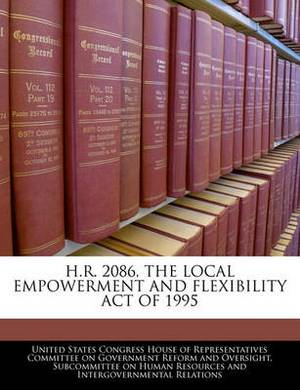 H.R. 2086, the Local Empowerment and Flexibility Act of 1995