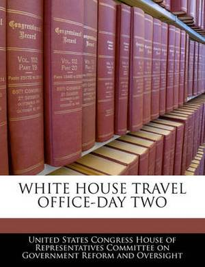 White House Travel Office-Day Two