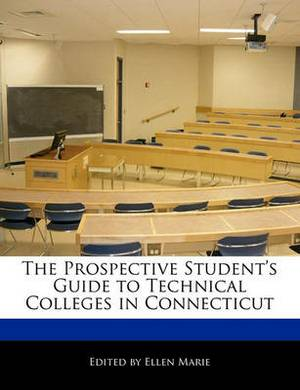 The Prospective Student's Guide to Technical Colleges in Connecticut