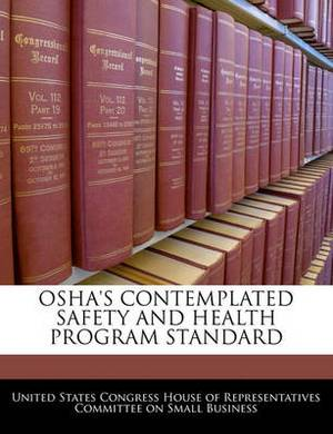 OSHA's Contemplated Safety and Health Program Standard