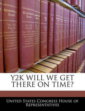 Y2K Will We Get There on Time?