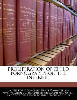 Proliferation of Child Pornography on the Internet