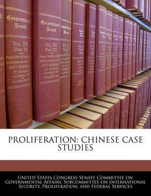 Proliferation: Chinese Case Studies