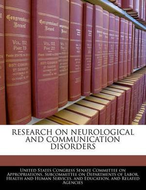 Research on Neurological and Communication Disorders