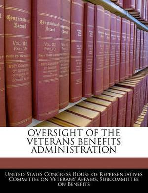Oversight of the Veterans Benefits Administration