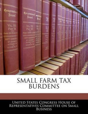 Small Farm Tax Burdens