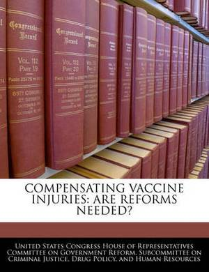Compensating Vaccine Injuries: Are Reforms Needed?
