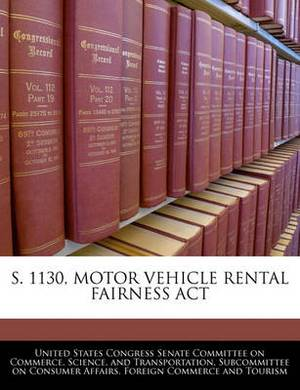 S. 1130, Motor Vehicle Rental Fairness ACT