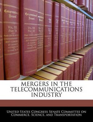 Mergers in the Telecommunications Industry