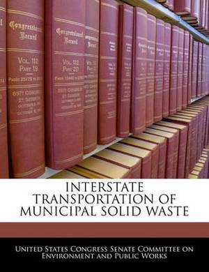 Interstate Transportation of Municipal Solid Waste