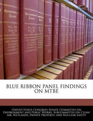 Blue Ribbon Panel Findings on Mtbe