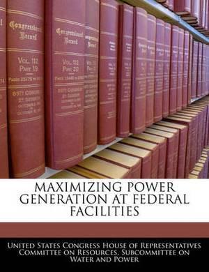 Maximizing Power Generation at Federal Facilities