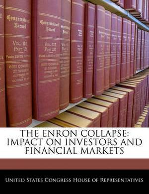 The Enron Collapse: Impact on Investors and Financial Markets