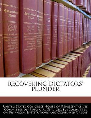 Recovering Dictators' Plunder