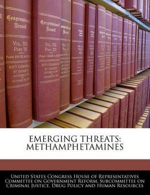 Emerging Threats: Methamphetamines