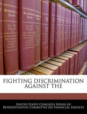 Fighting Discrimination Against the