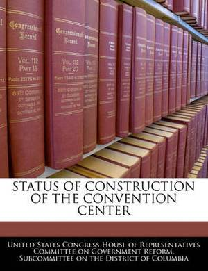 Status of Construction of the Convention Center