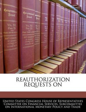 Reauthorization Requests on