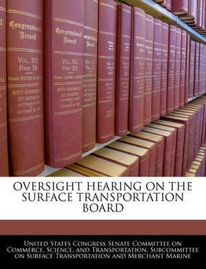 Oversight Hearing on the Surface Transportation Board