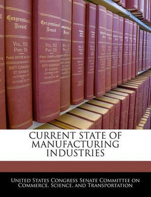 Current State of Manufacturing Industries