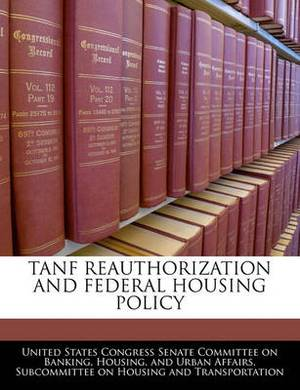 Tanf Reauthorization and Federal Housing Policy
