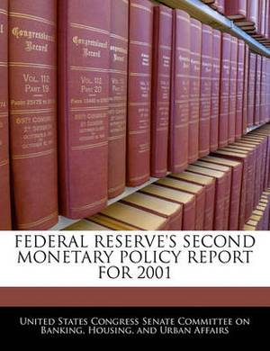 Federal Reserve's Second Monetary Policy Report for 2001