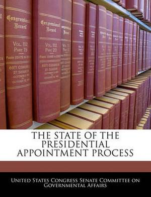 The State of the Presidential Appointment Process