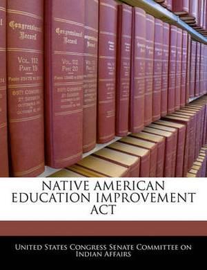 Native American Education Improvement ACT