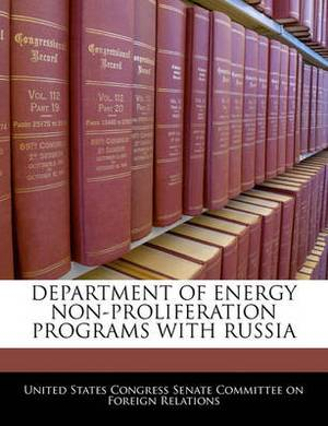 Department of Energy Non-Proliferation Programs with Russia