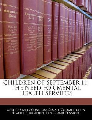 Children of September 11: The Need for Mental Health Services