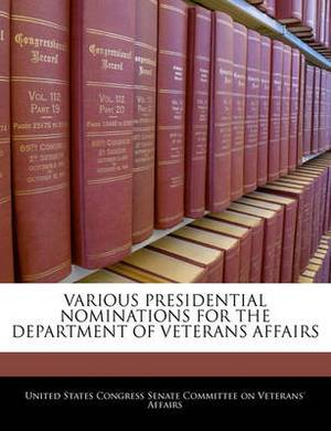 Various Presidential Nominations for the Department of Veterans Affairs