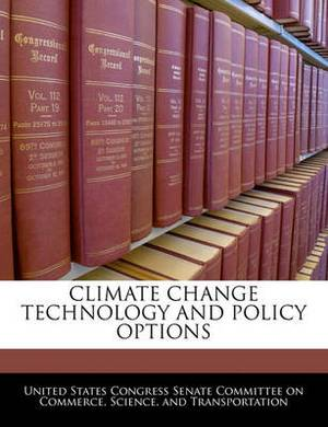 Climate Change Technology and Policy Options