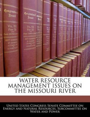 Water Resource Management Issues on the Missouri River