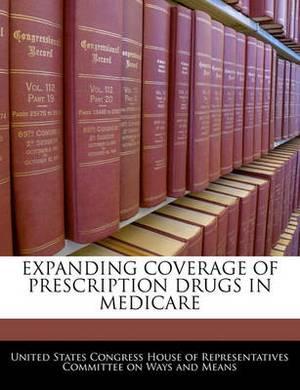 Expanding Coverage of Prescription Drugs in Medicare