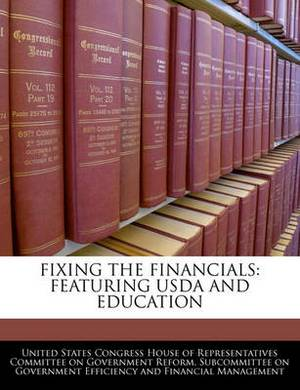 Fixing the Financials: Featuring USDA and Education