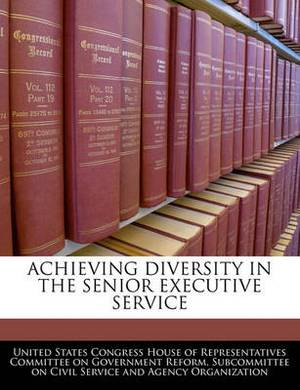 Achieving Diversity in the Senior Executive Service