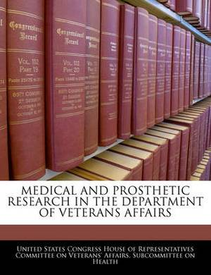 Medical and Prosthetic Research in the Department of Veterans Affairs