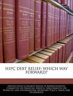 HIPC Debt Relief: Which Way Forward?